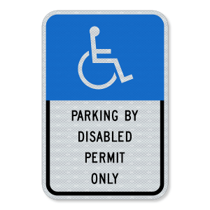 """Parking by Disabled Permit Only Sign 12"""" x 18"""""""