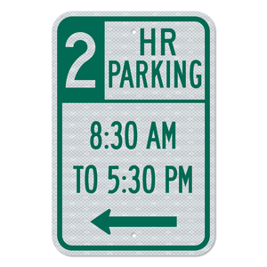Two-Hour Parking Left Arrow Sign 3M Engineering Grade Prismatic Sheeting