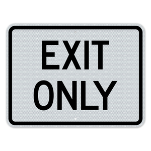 Exit Only Sign 3M Engineering Grade Prismatic Sheeting