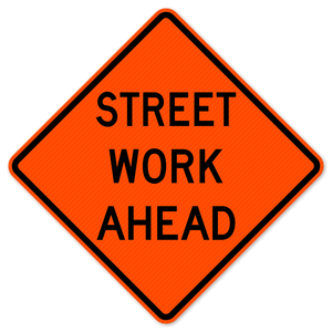 National Traffic Signs W20-1-24-DGFO Street Work Ahead Sign