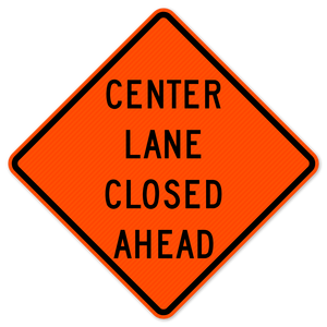 National Traffic Signs W9-3-36-DGFO Center Lane Closed Ahead Sign
