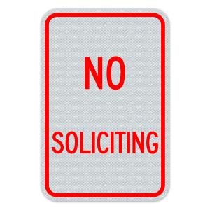 No Soliciting Sign 3M Engineering Grade Prismatic Sheeting