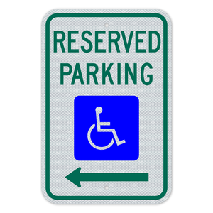 Reserved Parking Sign With Left Arrow 3M Engineering Grade Prismatic Sheeting