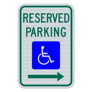 Reserved Parking Sign With Right Arrow 3M Engineering Grade Prismatic Sheeting