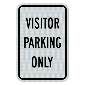 Visitor Parking Only Sign 3M Engineering Grade Prismatic Sheeting