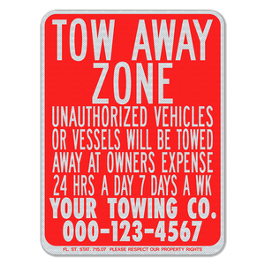 Tow-Away Zone Reverse Print Sign 3M Engineering Grade Prismatic Sheeting